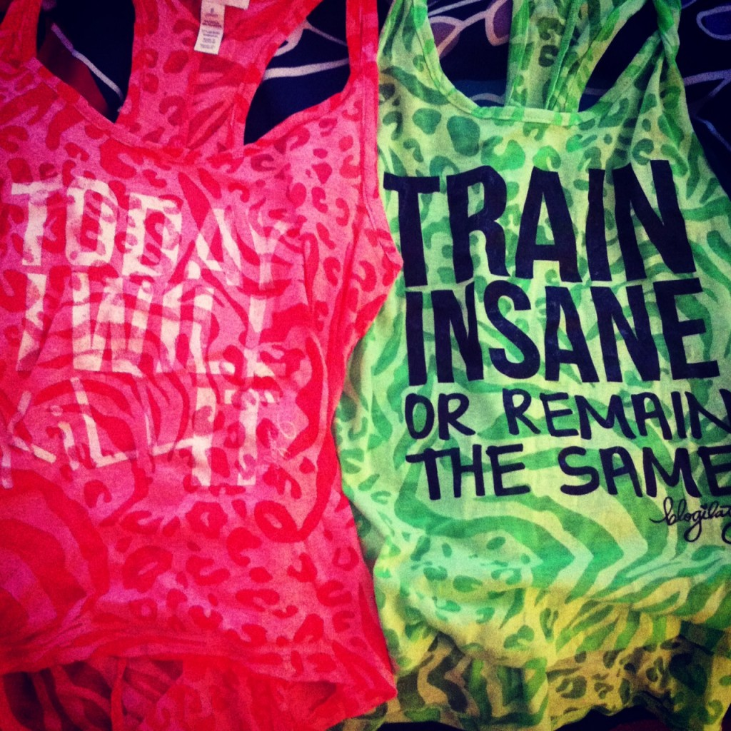 """""""Today I Will Kill It"""" and """"Train Insane or Remain the Same""""!"""